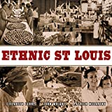 img - for Ethnic St. Louis book / textbook / text book