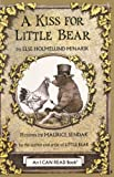 A Kiss for Little Bear (006024299X) by Minarik, Else Holmelund