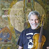 Stephen Nachmanovitch Impermanence