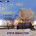 A Cold Day in Paradise: The Alex McKnight Series, Book 1 (       UNABRIDGED) by Steve Hamilton Narrated by Nick Sullivan