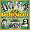 The Big Broadcast, Volume 7 - Jazz And Popular Music Of The 1920s And 1930s