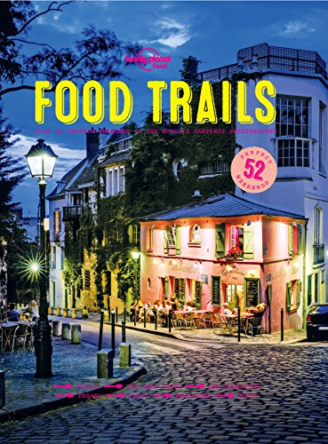 Lonely Planet Food Trails by Lonely Planet Food