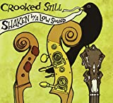 Crooked Still Shaken By a Low Sound