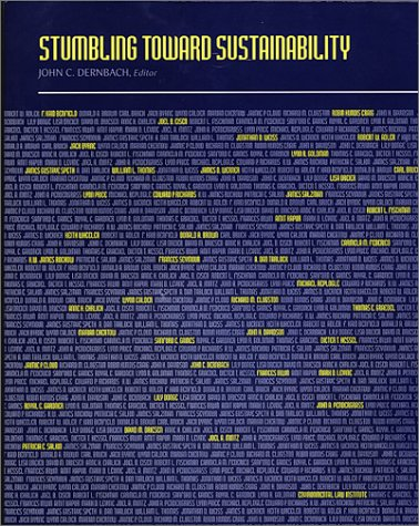 Dernbach's Stumbling Toward Sustainability (Environmental Law Institute)