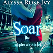 Soar | Alyssa Rose Ivy