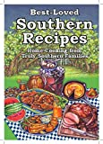 img - for Best-Loved Southern Recipes: Home Cooking from Truly Southern Families book / textbook / text book