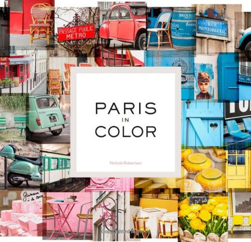 Paris in Color (Coffee Table Books Hardcover compare prices)