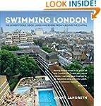 Swimming London: London's 50 Greatest...