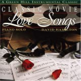 Classic Movie Love Songs David Hamilton