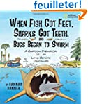 When Fish Got Feet, Sharks Got Teeth,...