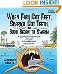 When Fish Got Feet, Sharks Got Teeth,...
