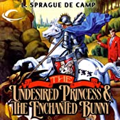 The Undesired Princess | [L. Sprague de Camp]