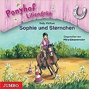 Sophie und Sternchen (Ponyhof Liliengrün 4) | Kelly McKain