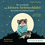 Die Geschichte vom kleinen Siebenschläfer, der nicht einschlafen konnte | Sabine Bohlmann