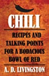 Chili: Recipes and Talking Points for...