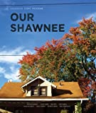 img - for Our Shawnee book / textbook / text book