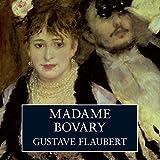 Madame Bovary (Unabridged)