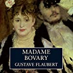 Madame Bovary | Gustave Flaubert,Gerard Hopkins (translator)