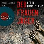 Der Frauenjäger | Petra Hammesfahr