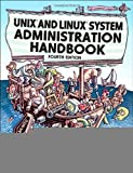 img - for UNIX and Linux System Administration Handbook (4th Edition) [Paperback] [2010] 4th Ed. Evi Nemeth, Garth Snyder, Trent R. Hein, Ben Whaley book / textbook / text book