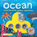 Under the Ocean: with the Little Yellow Submarine (Collage Touch and Feel Books) (1846966302) by Joyce, Melanie