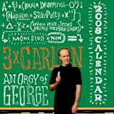 3x Carlin: an Orgy of George: 2008 Day-to-Day Calendar (0740766538) by Carlin, George