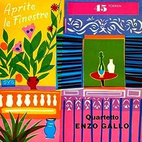 Amazon.com: Aprite le Finestre: Quartetto Enzo Gallo: MP3