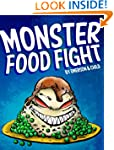 Monster Food Fight (a humorous thrill...