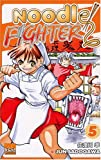 echange, troc Jun Sadogawa - Noodle Fighter, Tome 5 :