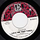 Love Me Two Times/Moonlight Drive (VG 45 rpm)