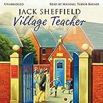 Village Teacher   Jack Sheffield