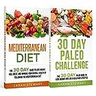 30 Day Challenge: 30 Day Mediterranean Diet, 30 Day Paleo Challenge Hörbuch von Sarah Stewart Gesprochen von: Kathy Vogel