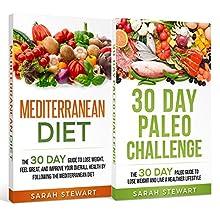 30 Day Challenge: 30 Day Mediterranean Diet, 30 Day Paleo Challenge | Livre audio Auteur(s) : Sarah Stewart Narrateur(s) : Kathy Vogel
