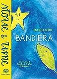 Bandiera (Italian Edition)