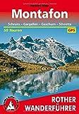 Montafon: Schruns - Gargellen - Gaschurn - Silvretta. 50 Touren. Mit GPS-Daten