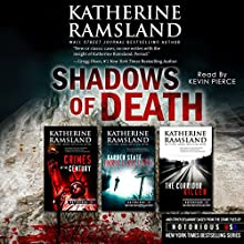 Shadows of Death: True Crime Box Set (       UNABRIDGED) by Katherine Ramsland Narrated by Kevin Pierce