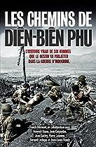 Les chemins de Diên Biên Phu dien bien phu La bataille de Dien Bien Phu 5/5 613aHfTpcTL