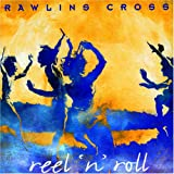 Reel &#39;n&#39; Rollby Rawlins Cross