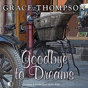 Goodbye to Dreams Audiobook