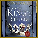 The King's Sister Audiobook by Anne O'Brien Narrated by Jessica Ball