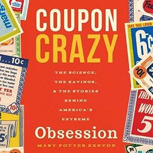 Coupon Crazy Audiobook