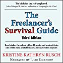 The Freelancer's Survival Guide (       UNABRIDGED) by Kristine Kathryn Rusch Narrated by Julie Eickhoff