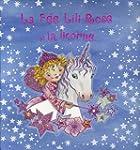 La F�e Lili-Rose et la licorne