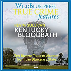 Kentucky Bloodbath Audiobook
