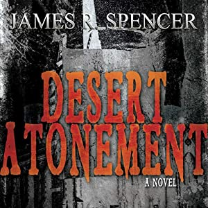 Desert Atonement | [James R. Spencer]