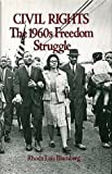 img - for Social Movements Past and Present Series: Civil Rights: The 1960s Freedom Struggle, Revised Edition by Blumberg, Rhoda Lois (1991) Paperback book / textbook / text book
