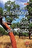 """Afficher """"Le Bois des serments"""""""