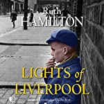 Lights of Liverpool | Ruth Hamilton