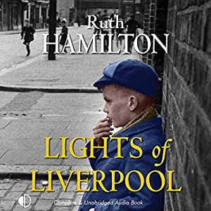 Lights of Liverpool Audiobook