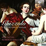 Ghizzolo: Il Secondo Libro de Madrigali